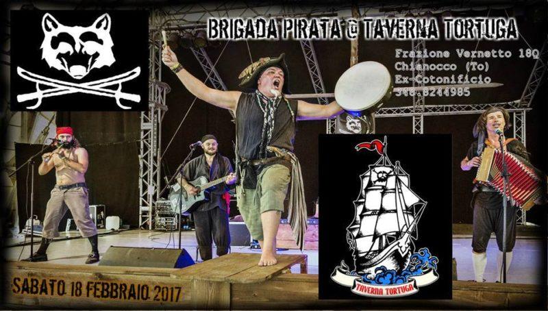 Brigada Pirata live 18-02-2017 @ Taverna Tortuga, ex Cotonificio Chianocco